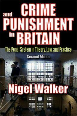 Crime And Punishment In Britain