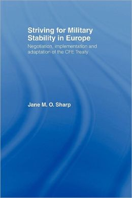 Striving for Military Stability in Europe