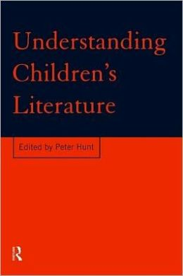 Understanding Children's Literature