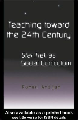 Teaching Toward the 24th Century