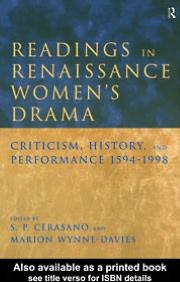 Readings in Renaissance Women's Drama