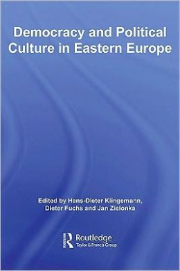 Democracy & Political Culture in Eastern Europe