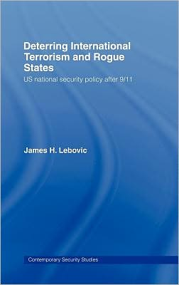 Deterring International Terrorism and Rogue States