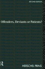 Offenders, Deviants or Patients?