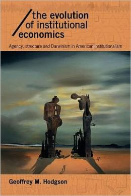 The Evolution of Institutional Economics