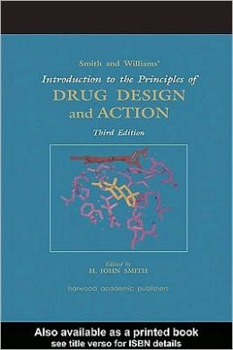 Introduction to the Principles of Drug design and Action