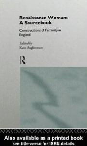 Renaissance Woman: A Sourcebook