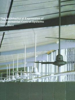 Architectural Expression of Environmental Control Systems