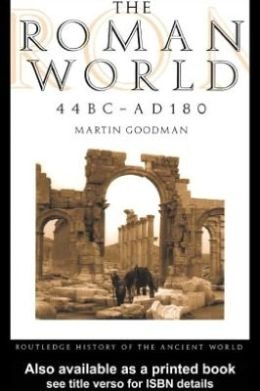 The Roman World 44 BC - AD 180
