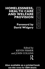 Homelessness, Health Care and Welfare Provision