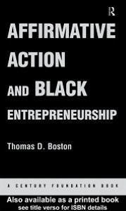 Affirmative Action and Black Entrepreneurship