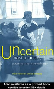 Uncertain Masculinities