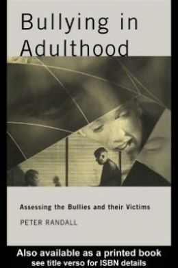 Bullying in Adulthood