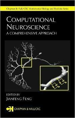 Computational Neuroscience: A Comprehensive Approach