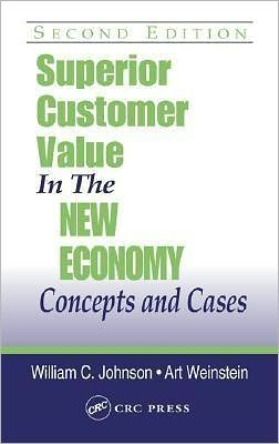 Superior Customer Value in the New Economy
