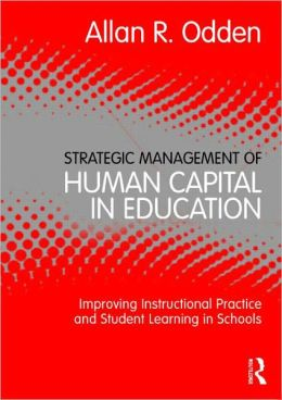 Strategic Management of Human Capital in Education