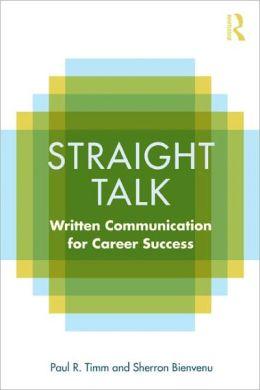 Straight Talk: Written Communication for Career Success