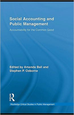 Social Accounting and Public Management: Accountability for the Public Good