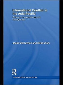 International Conflict in the Asia-Pacific: Patterns, Consequences and Management