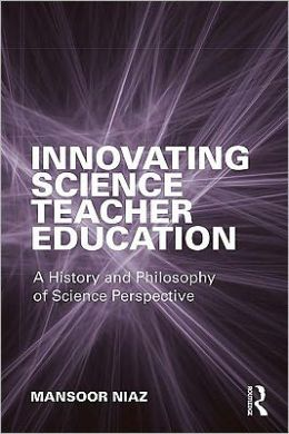 Innovating Science Teacher Education: A History and Philosophy of Science Perspective