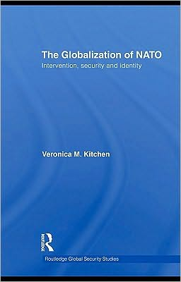 The Globalization of NATO: Intervention, Security and Identity
