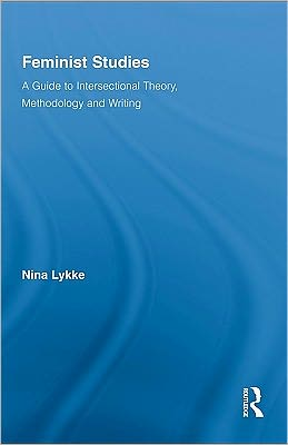 Feminist Studies: A Guide to Intersectional Theory, Methodology and Writing