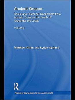 Ancient Greece: Social and Historical Documents from Archaic Times to the Death of Alexander