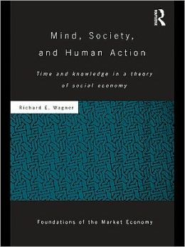 Mind, Society, and Human Action