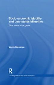 SocioEconomic Mobility and Low Status Minorities