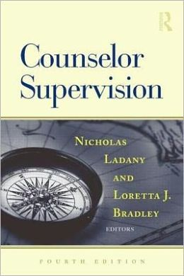 Counselor Supervision, Fourth Edition