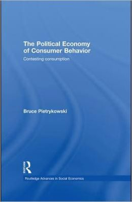 The Political Economy of Consumer Behavior