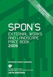 Spon's External Works and Landscape Price Book 2009