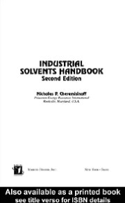 Industrial Solvents Handbook Second Edition, Revised And Expanded