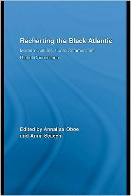 Recharting the Black Atlantic