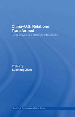 China-US Relations Transformed