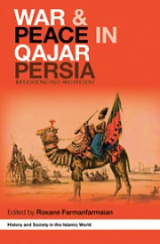 War and Peace in Qajar Persia