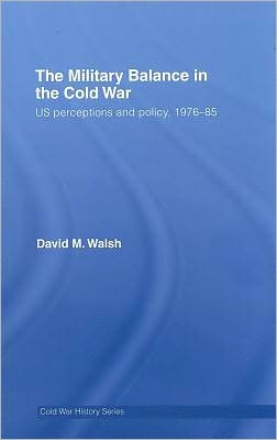 The Military Balance in the Cold War