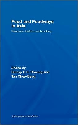 Food and Foodways in Asia