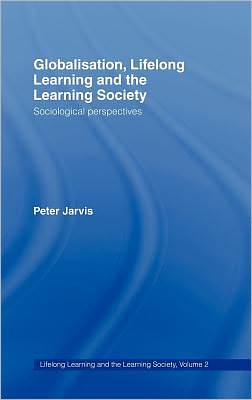 Lifelong Learning and the Learning Society