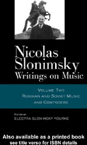 Nicolas Slonimsky Writings on Music Vol 2