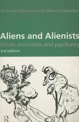 Aliens and Alienists