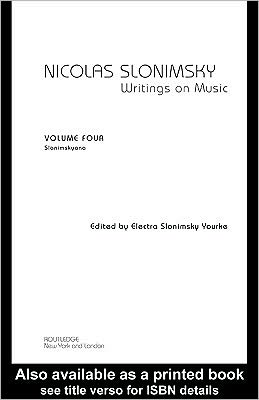 Nicolas Slonimsky Writings On Music Vol 4