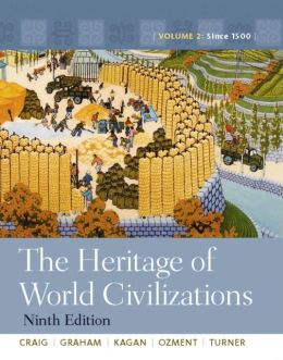 The Heritage of World Civilizations: Volume 2, Books a la Carte Edition