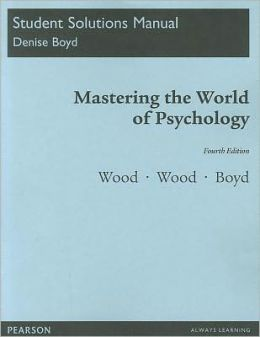 Student Solutions Manual for Mastering the World of Psychology