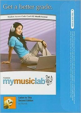 MyMusicLab Student Access Code Card for Listen to This (Standalone)