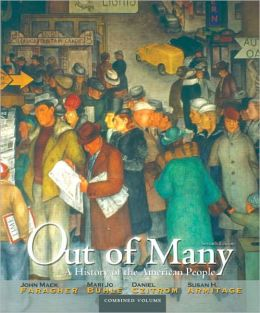 Out of Many: A History of the American People, Combined Volume