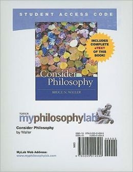 MyPhilosophyLab with Pearson eText Student Access Code Card for Consider Philosophy (standalone)