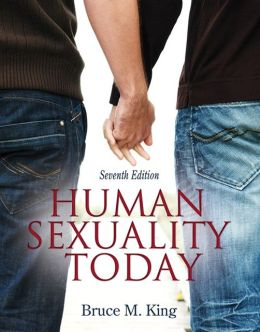 Human Sexuality Today (5th Edition) Bruce M. King