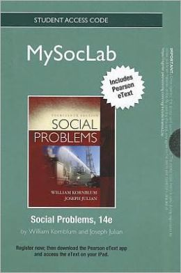 NEW MySocLab with Pearson eText -- Standalone Access Card -- for Social Problems