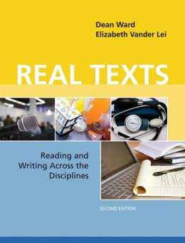 Real Texts: Reading and Writing Across the Disciplines